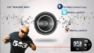 503 razones - madre mia - Mrpelon503