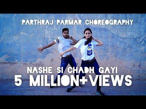 Xxx Mp4 Nashe Si Chadh Gayi Dance Choreography By Parthraj Parmar Befikre Movie 3gp Sex