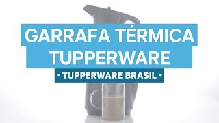 Tupperware Brasil: Garrafa Térmica Tupperware