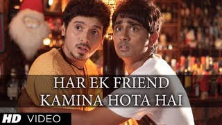Har Ek Friend Kamina Hota Hai Full (HD) Song | Chashme Baddoor | Ali Zafar, Siddharth