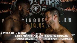 Ring of Fire 3 - Paris - COMBAT -70kgs (Aziz Stringer VS. David Jacquemard)