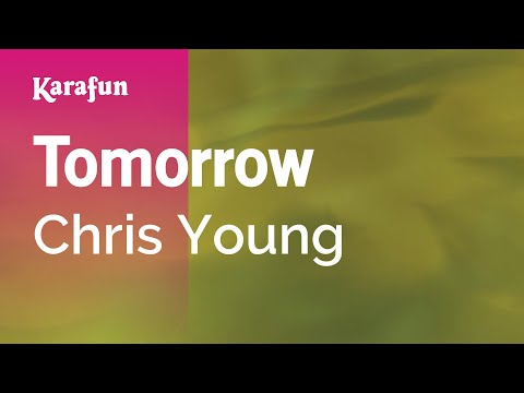 Karaoke Tomorrow - Chris Young *