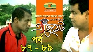 Graduate || Drama Serial | Epi 87 - 89 || ft Zahid Hasan | Tisha | Hasan Masud | Faruk Ahmed