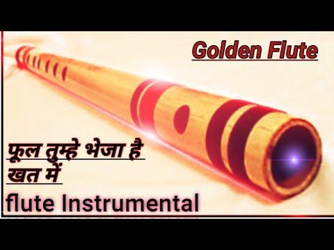 Ful Tumhe Bheja He Khat Me Flute Instrumental