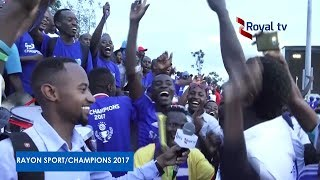 Ibyishimo by' Aba Rayon Sports nyuma yo gutwara ARPL  Rayon Sport Champions