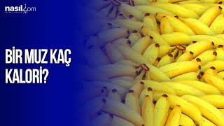 Bir tane muz kaç kalori?   Diyet-Kilo   Nasil.com