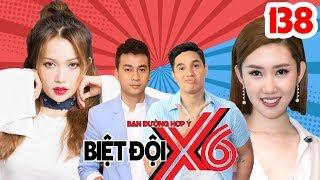 BIỆT ĐỘI X6 |BDX6 #138| Sĩ Thanh - Thúy Ngân làm quân sư tình yêu giúp Ngọc Thuận - Baggio