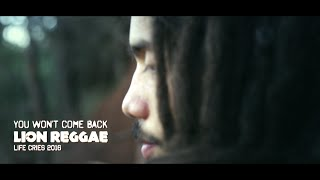 Lion Reggae - You Won't Come Back (Lyric Video 2016)