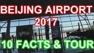 NEW! BEIJING AIRPORT 2017 - INSIDE VIEW & FACTS! Flughafen Peking-Aeropuerto Pekin-Aéroport Pekin