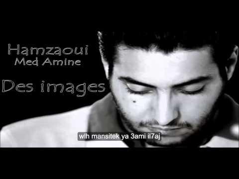 Hamzaoui Med Amine Des Images lyrics paroles