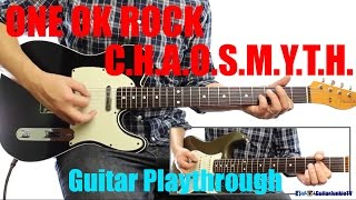 ONE OK ROCK - C.h.a.o.s.m.y.t.h. (Guitar Playthrough Cover By Guitar Junkie TV) HD