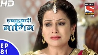 Icchapyaari Naagin - इच्छाप्यारी नागिन - Episode 81 - 17th January, 2017