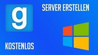 HOW TO MAKE A GARRYS MOD SERVER Windows SteamCMD - Minecraft server erstellen ohne hamachi kostenlos
