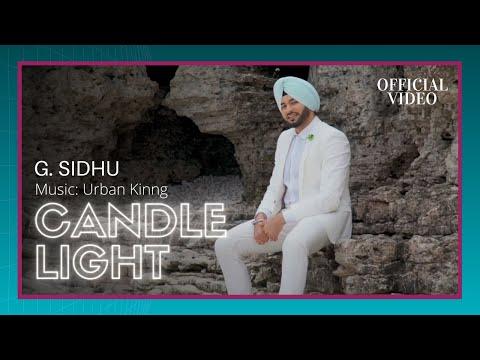Xxx Mp4 CANDLE LIGHT Official Video G Sidhu Urban Kinng Rupan Bal Musik Therapy 3gp Sex