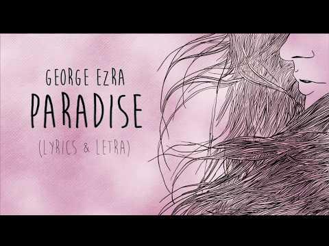 George Ezra - Paradise LYRICS (Sub Español)
