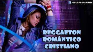 Nuevo Video 2014: Mix de Reggaeton Romantico Cristiano Remix/ Los Mejores Éxitos