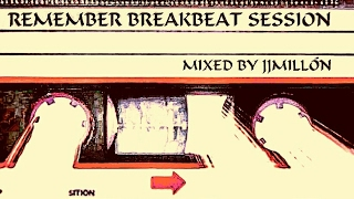 OLD BREAKBEAT MIX  VOL. 11. *REMEMBER* Solo temazos míticos.The best breakbeat Dj set.