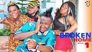 Broken Home Season 1    - Latest 2016 Nigerian Nollywood Movie