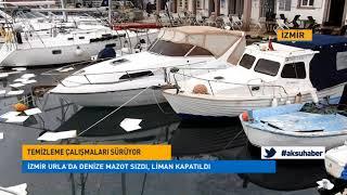 İzmir Urla'da denize mazot sızdı, liman kapatıldı