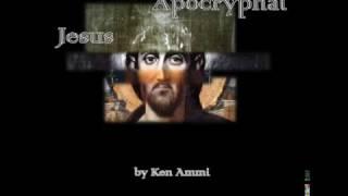 The Apocryphal Jesus with Ken Ammi, TrueFreeThinker.com
