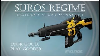 Destiny - Suros Regime w/ Basilisk Ornament - Year 3 PVP Gameplay Review