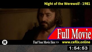 The Night of the Werewolf (1981) Full Movie Online