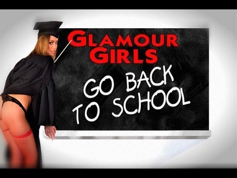 Cover Girls TV Presents: Glamour Girls (Go back to school)