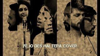 Ye Jo Des Hai Tera Cover | 7 Voices | Rehearse Music