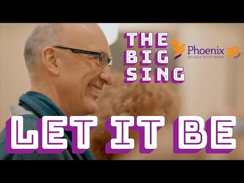 Let It Be The Beatles Cover The Big Sing & Phoenix