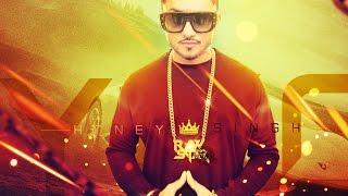 Yo Yo Honey Singh New Song (2016) - Remix Mixtape HD