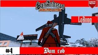 Dam rob |SA:MP FORTEAM RPG #4 - (refferal: LoRong)