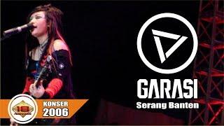 Garasi - Full Konser (Live Konser Salam Lebaran Taman Wulandari Serang 28 Oktober 2006)