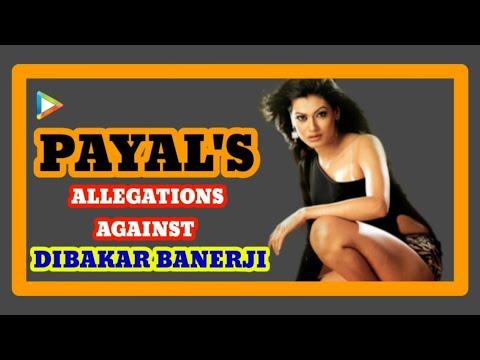 Payal Rohatgi's Allegations Against Dibakar Banerji - Bollywoodhungama.com