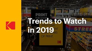 What's trending for the printing industry in 2019?