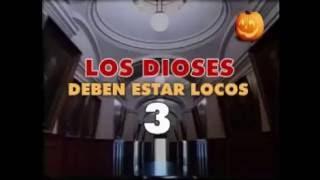 Los dioses deben estar locos 3 película completa en español latino