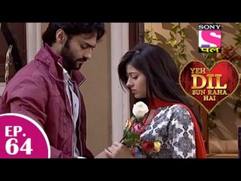 Yeh Dil Sun Raha Hai - यह दिल सुन रहा है - Episode 64 - 2nd January 2015