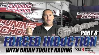 Forced Induction Part 8: Cam Shaft and Heads Selection with Brian Tooley