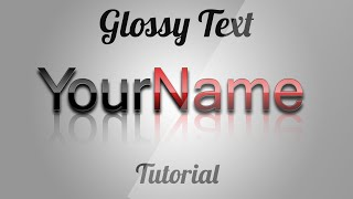 Glossy Text Effect Photoshop CS6 Tutorial 2014