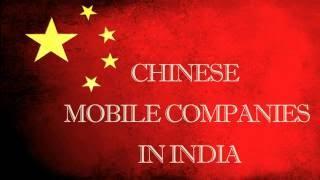 भारत में चीनी फोन कंपनियां. List of Top Chinese SmartPhone Companies in India.