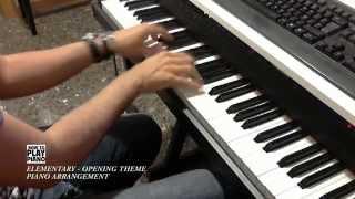 ELEMENTARY - OPENING THEME (PIANO ARRANGEMENT)