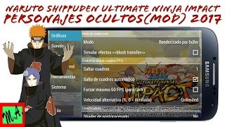 Naruto Shippuden Ultimate Ninja Impact | Gameplay de Personajes Ocultos 2017 Emulador PPSSPP Android