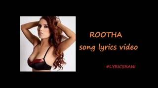 ROOTHA lyrics video - Te3N movie song (2016)