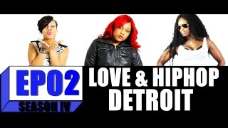 Love and Hip Hop: Detroit | Season 4:Ep. 2 |