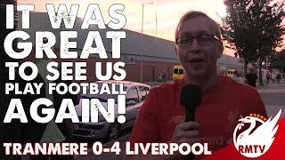 It's Great to See us Play Football Again! | Tranmere 0-4 Liverpool | Uncensored Match Reaction