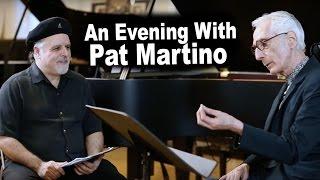 Dave Frank Jazz Master Class - An Evening with Pat Martino
