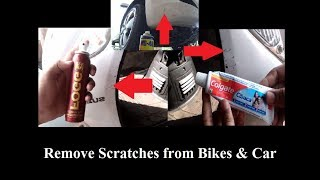 how to remove scratches by using colgate/ Fogg/ WD40 from Car and Bike?