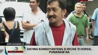 BT: Dating komedyanteng si Richie 'd Horsie, pumanaw na