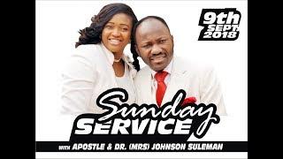 PT 2, Sun. Service, 9th Sept. 2018, Live  with Apostle Johnson Suleman
