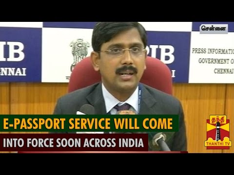 E-Passport Service will Come into Force Soon Across India : Senthil Pandian, RPO