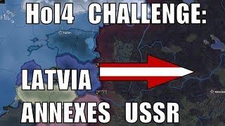Hearts of Iron IV Challenge: Latvia annexes Soviet Union